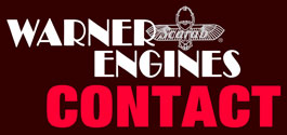Warner Engines are small radial engines which produce 90 to 200 horsepower and were designed and built for aircraft from 1928 until 1948. This Web site contains general information on the description, operation, maintenance, service, parts availability, manuals, history, and accessories relating to Warner Engines.